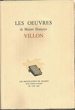 Les Oeuvres de Villon Illustré des bois des éditions de 1489, 1490 et 1497