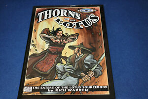 Thorns of the Lotus : The Eaters of the Lotus Sourcebook by Rich Warren (2003, H