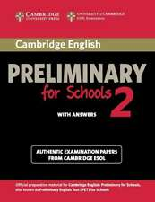 Cambridge English Preliminary for Schools 2 Student's Book with Answers: Authent