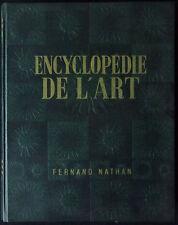 Encyclopédie de l'art : Les arts plastiques - Louis REAU (1951 - Nbrses. illus.)