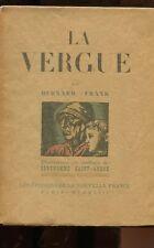 LA VERGUE de Bernard FRANK illustré par Berthommé Saint-André 1943