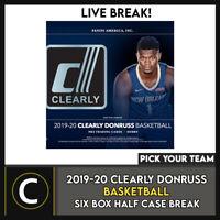 2019-20 CLEARLY DONRUSS BASKETBALL 6 BOX HALF CASE BREAK #B549 - PICK YOUR TEAM