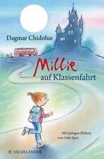 Millie auf Klassenfahrt / Millie Bd.26 von Dagmar Chidolue (2016, Gebundene Aus.
