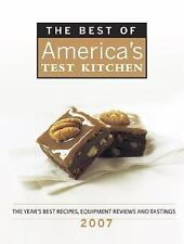 The Best of America's Test Kitchen 2007: The Year's Best Recipes, Equipment Revi