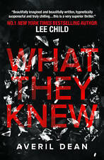 What They Knew by Averil Dean (Paperback, 2016)