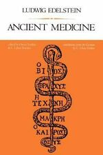 Ancient Medicine: Selected Papers of Ludwig Edelstein (Softshell Books-ExLibrary