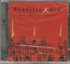 VENDETTA RED - Between the never and the now - CD  SIG