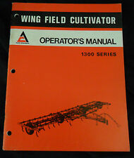 Allis-Chalmers Operator's Manual Wing Field Cultivator 1300 Series