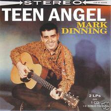 MARK DINNING - Teen Angel - 2 LPs on 1 CD +Bonus Tracks