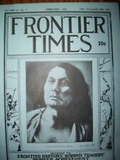 1944 Feb Frontier Times V21 # 5 TX chisos Apache Sioux Chief Gall Texas History
