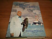 Book. A Brush with Life. Norman Wilkinson. Watercolour & Oil Artist. 1st 1969 HB