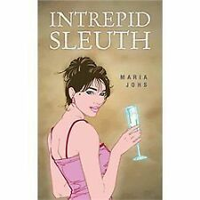 Intrepid Sleuth by Maria Johs (2013, Paperback)