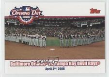 2006 Topps Opening Day Baltimore Orioles vs Tampa Bay Devil Rays #OD-OD