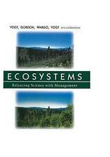 Ecosystems: Balancing Science with Management (University of California Publicat