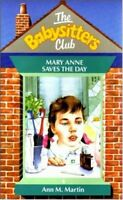 Mary Anne Saves the Day (Babysitters Club),Ann M. Martin