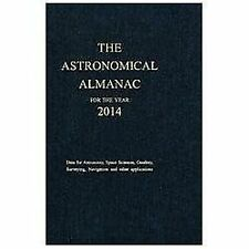 Astronomical Almanac for the Year 2014 and Its Companion, The Astronomical Alma