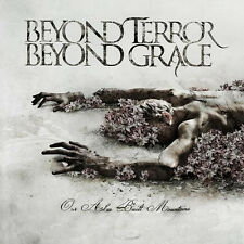 BEYOND TERROR BEYOND GRACE Our Ashes Built Mountains CD