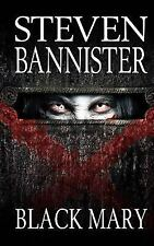 The Black Mystery: Black Mary by Steven Bannister (2015, Paperback)