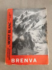 GRAHAM BROWN / ASCENSIONS VERTIGINEUSES DU MONT BLANC- BRENVA / attinger 1955