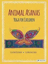 Animal Asanas: Yoga for Children by Oostendorp, Leila Kadri