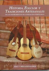 Historia, Folclor y Tradiciones Artesanales de los Instrumentos de Puerto Rico
