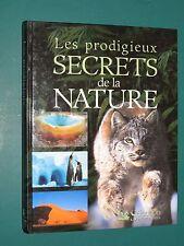 Les prodigieux secrets de la nature ed. 2001