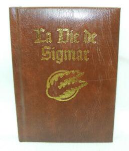 LA VIE DE SIGMAR Livre NEUF Warhammer Bibliothèque interdite Games Workshop