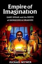 Empire of Imagination: The Legend of Gary Gygax and Birth of Dungeons & Dragons