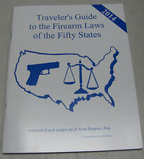 2014 Traveler's Guide to Firearm Laws of the Fifty States