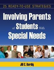 Involving Parents of Students With Special Needs: 25 Ready-to-Use Strategies, Da