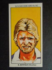 The Sun Soccercards 1978-79 - Richard Bowman - Reading #562