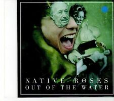 (EY791) Native Roses, Out of the Water - 2011 DJ CD