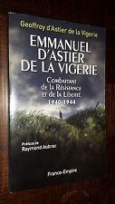 EMMANUEL D'ASTIER DE LA VIGERIE - Résistance 1940-1944 - G. D'Astier 2009