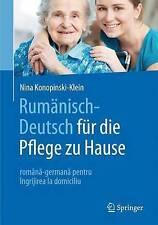 Rumänisch-Deutsch für die Pflege zu Hause: română-germană pentru îng