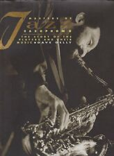 Dave Gelly Master Of Jazz Saxophone The Story Of The Players And Their Music