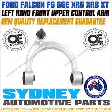 OEM QUALITY - LEFT Hand Front Upper Control Arm FORD Falcon FG G6E XR6 XR8 XT LH