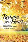 Reclaim Your Heart de Yasmin Mogahed - NUEVO 2nd EDICIÓN MÁS VENDIDO)