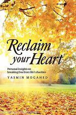 Reclaim Votre Coeur par Yasmin Mogahed - NEUF 2nd EDITION MEILLEUR VENTE)