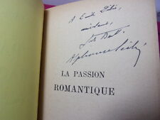 ENVOI AUTOGRAPHE / Alphonse Séché et Jules Bertaut La Passion romantique