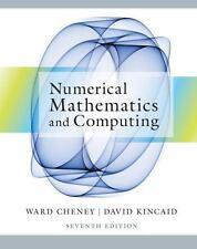 Numerical Mathematics and Computing by David R. Kincaid and E. Ward Cheney...