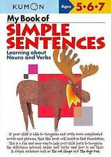My Book of Simple Sentences: Learning about Nouns and Verbs (Kumon-ExLibrary