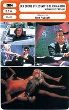 Fiche Cinéma. Movie Card. Les jours et les nuits de China Blue (USA) 1984