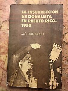 La Insurrección Nacionalista En Puerto Rico (1950) - 1989 - Spanish Book