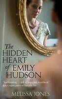The Hidden Heart Of Emily Hudson by Jones, Melissa (Paperback book, 2010)