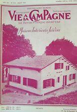 la VIE à la CAMPAGNE 1953 HORS SERIE SPECIAL MAISONS INTERIEURS et JARDINS