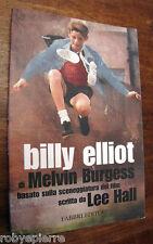 Billy Elliot Melvin Burgess Fabbri Editori 2002 dal film storia danza maschile