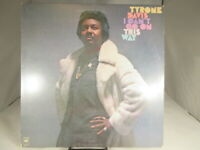 Tyrone Davis I Can't Go On This Way Vinyl LP Record Album VG+/NM cover NM