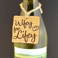 Wifey For Lifey - Funny Wooden Anniversary Engagement Wedding Bottle Gift Tag