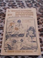 L'éducation physique et sportive à l'école élémentaire - CDDP Haute-Marne, 1979
