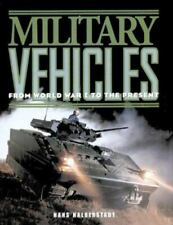 Military Vehicles : From World War I to the Present by Hans Halberstadt (1998, …
